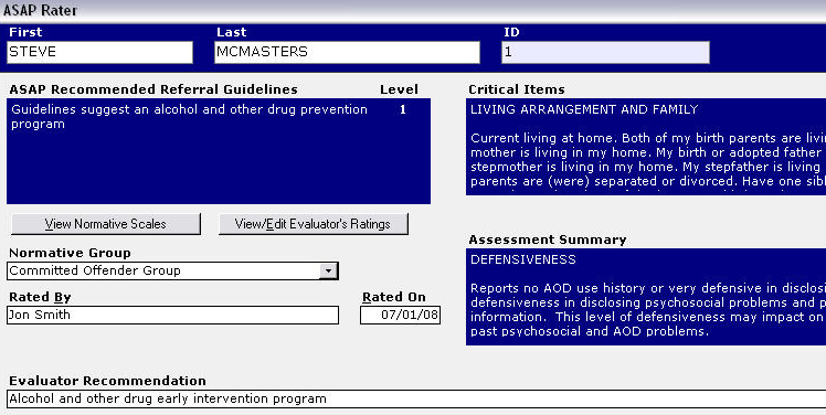 The Rating forms display the key components of the assessment, including the Recommended Referral Guidelines and Level, the Critical Items, the Normative Scales. It allows the assessor to record the Use Involvement, Use Disruption, Alcohol or Drug Education, Treatment Readindess, Referral Level, and any additional comments.